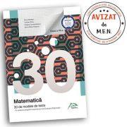 Matematica - 30 de modele de teste - in vederea pregatirii examenului de Evaluare Nationala 2019 - clasa a VII-a imagine librariadelfin.ro