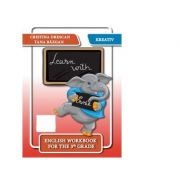 Learn with Ernie. English workbook for the 3th grade - Cristina Drescan, Tana Bazgan imagine librariadelfin.ro