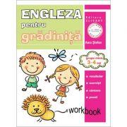 Limba engleza pentru gradinita. Grupa mica 3-4 ani. Workbook - Aura Stefan imagine librariadelfin.ro