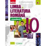 Limba si literatura romana - standard. Clasa a X-a - Davidoiu-Roman Anca