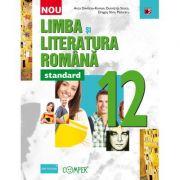 Limba si literatura romana - standard. Clasa a XII-a - Davidoiu-Roman Anca