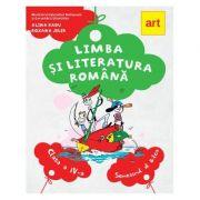 Limba si literatura romana. Manual pentru clasa a IV-a. Semestrul al II-lea - Alina Radu, Roxana Jeler imagine librariadelfin.ro
