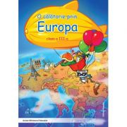 O calatorie prin Europa clasa a III-a - Alexandrina Dumitru imagine librariadelfin.ro