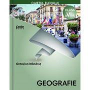 Geografie. Caietul elevului pentru clasa a VI-a - Octavian Mandrut imagine librariadelfin.ro