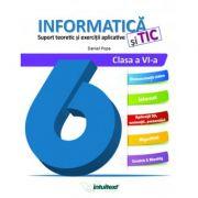 Informatica si TIC. Suport teoretic si exercitii aplicative clasa a VI-a - Daniel Popa imagine librariadelfin.ro