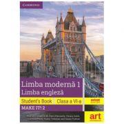 LIMBA ENGLEZA. Clasa a VI-a. Cartea elevului (Student's Book - Make it! 2) - Audrey Cowan with Clare Kennedy imagine librariadelfin.ro