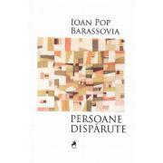 Personaje disparute - Ioan Pop Barassovia