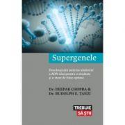 Supergenele - Dr. Deepak Chopra imagine librariadelfin.ro