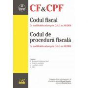 Codul fiscal cu modificarile aduse prin O. U. G. nr. 89/2018. Codul de procedura fiscala cu modificarile aduse prin O. U. G. nr. 88/2018. Editie actua imagine librariadelfin.ro