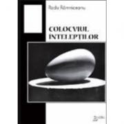 Colocviul inteleptilor - Radu Ramniceanu