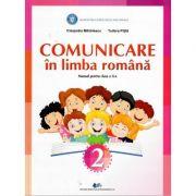 Comunicare in limba romana. Manual pentru clasa a II-a - Cleopatra Mihailescu, Tudora Pitila imagine librariadelfin.ro