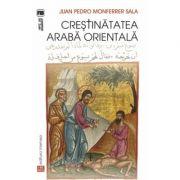 Crestinatatea araba orientala - Juan Pedro, Monferrer Sala