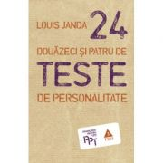 Douazeci si patru de teste de personalitate - Dr. Louis Janda imagine librariadelfin.ro