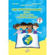 Fise interdisciplinare pentru clasa a III-a. Activitati integrate - Adina Grigore imagine librariadelfin.ro