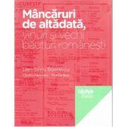 Mancaruri de altadata - Dan-Silviu Boerescu imagine librariadelfin.ro