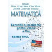 Matematica, exercitii si probleme pentru clasa a V-a, semestrul I - Delia Schneider imagine librariadelfin.ro