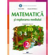 Matematica si explorarea mediului. Manual pentru clasa a II-a - Tudora Pitila, Cleopatra Mihailescu imagine librariadelfin.ro