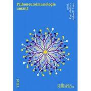Psihoneuroimunologie umana - Coordonator Kavita Vedhara. Traducere de Adriana Trandafir imagine librariadelfin.ro
