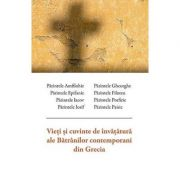 Vieti si cuvinte de invatatura ale Batranilor contemporani din Grecia - Parintele Amfilohie