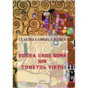 Imagine Vocea Care Suna Din Tunetul Vietii - Eseuri - Claudia Gabriela Marcu