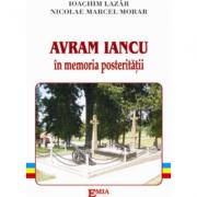 Avram Iancu in memoria posteritatii - Ioachim Lazar imagine librariadelfin.ro