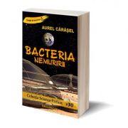 Imagine Bacteria Nemuririi - Cdt 1 Aurel Carasel