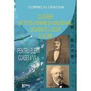 Culegere de texte literare si nonliterare, de exercitii, jocuri si glume pentru elevii clasei a VII-a - Corneliu Craciun imagine librariadelfin.ro
