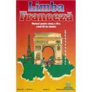 Manual de limba franceza, clasa 4 - Zvetlana Apostoiu, Mariana Popa, Angela Soare imagine librariadelfin.ro