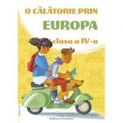 O calatorie prin Europa clasa a IV-a 2019-2020 imagine librariadelfin.ro