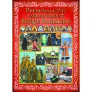 Personalitati care au marcat religia romanilor imagine librariadelfin.ro
