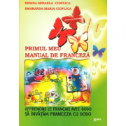 Primul meu manual de franceza. Sa invatam franceza cu Dodo - Desina Cioflica imagine librariadelfin.ro