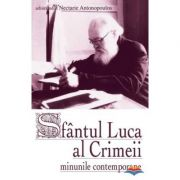 Sfantul Luca al Crimeii - minunile contemporane - arhim. Nectarie Antonopoulos