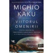 Viitorul omenirii. Calatorii interstelare. Terraformarea planetei marte, nemurirea si viitorul nostru dincolo de pamant - Michio Kaku imagine librariadelfin.ro