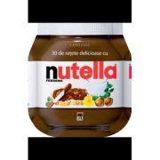 30 de retete delicioase cu Nutella - Larousse imagine libraria delfin 2021