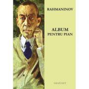 Album Pentru Pian - Rahmaninov