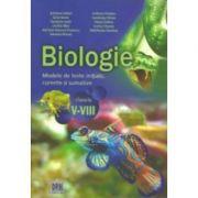 Biologie. Modele de teste initiale, curente si sumative pentru clasele V-VIII imagine librariadelfin.ro