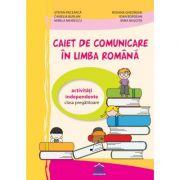 Caiet de comunicare in limba romana. Clasa pregatitoare - Stefan Pacearca imagine librariadelfin.ro