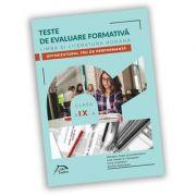 Teste de evaluare formativa - Limba si literatura romana - clasa a IX-a - OPTIMIZATORUL tau DE PERFORMANTA imagine librariadelfin.ro