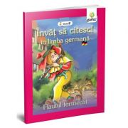 Invat sa citesc in limba germana! Nivelul II. Flautul fermecat imagine librariadelfin.ro