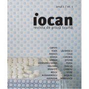 Iocan. Revista de proza scurta anul 1, nr. 1 imagine librariadelfin.ro