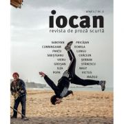 Iocan. Revista de proza scurta anul 1, nr. 2 imagine librariadelfin.ro