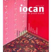 Iocan. Revista de proza scurta anul 3, nr. 6 imagine librariadelfin.ro