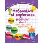 Matematica si explorarea mediului clasa I pentru copii, parinti si profesori - Stefan Pacearca