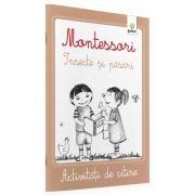 Pasari si insecte. Activitati de citire Montessori imagine librariadelfin.ro