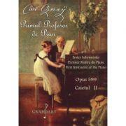 Primul profesor de pian Opus 599 caietul II - Carl Czerny imagine librariadelfin.ro