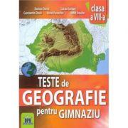 Teste de geografie pentru gimnaziu. Clasa a VIII-a - Constantin Dinca imagine librariadelfin.ro