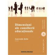 Dimensiuni ale consilierii educationale - Laurentiu Soitu imagine librariadelfin.ro