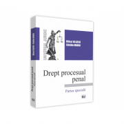 Drept Procesual Penal. Partea Speciala - Mihai Olariu