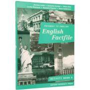 English Factfile. Activity Book. Clasa A Vi-a