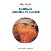 Europa in 50 de romane - Geo Vasile